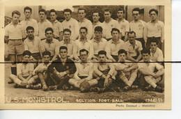 PHOTOGRAPHIE . D43. Union Sportive  MONISTROL  Section Foot-ball 1952.53  Photo DAZAUD MONISTROL - Lugares