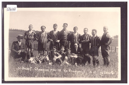 ST IMIER - EQUIPE DE FOOTBALL CHAMPION 1928-1929 - TB - BE Berne