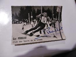 D 74 - Club Des Sports De La Clusaz - Guy Périllat - Autographe - La Clusaz