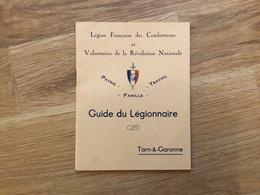 Rare Fascicule Guide Du Légionnaire Tarn Et Garonne Légion Française Des Combattants état Français 1940-44 - 1939-45