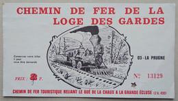 Chemins De Fer De La Loge Des Gardes. Ancien Ticket - - Europe