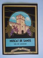 Etiket Etiquette Muscat De Samos Vin De Liqueur Druiven Raisins - Blancs
