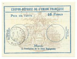 COUPON REPONSE DE L'UNION FRANCAISE / MARAKECH MEDINA MAROC / 1955 / 16 FRANCS - Reply Coupons