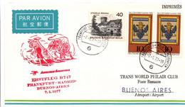 Frankfurt Madrid Buenos Aires 1977 - Inaugural Flight 1er Vol Erstflug Primo Volo - Aerolineas Argentinas AA - Corrida - Affrancature Meccaniche Rosse (EMA)