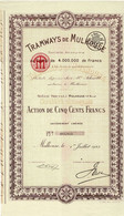 Titre Ancien - Tramways De Mulhouse - Société Anonyme  - Titre De 1923 - Railway & Tramway