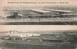 Allemagne CPA 1914 ERFURT - Barackenlager Der Kriegsgefangenen Auf Dem Johannesplatz Camp De Prisonniers De Guerre - Erfurt
