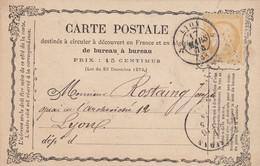 CARTE PRECURSEUR. 15 MARS 1874. N° 59. MUSSIDAN. DORDOGNE. POUR LYON - 1849-1876: Periodo Classico