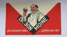 Buvard  Ancien , LE BON MOINE VIN. - Sin Clasificación