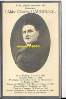Daubresse Charles - Abbé ( Wasmes 1881/Fauroeulx 1941 ) - Esquela