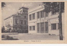 OVADA-ALESSANDRIA-PALAZZO O.N.D-CARTOLINA NON VIAGGIATA -ANNO 1943 - Alessandria