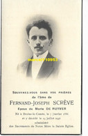 Scrève Fernand - Braine-le-Comte 1886 / 1946 - Esquela