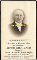Drugmand Alfred  - Maurage 1873 /Bracquegnies 1938 - Esquela