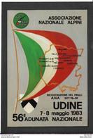 56° Adunata Nazionale Alpini - Udine 1983 - Non Viaggiata - Régiments