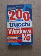 # 200 TRUCCHI PER WINDOWS XP - Informatica