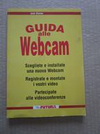 #  GUIDA ALLE WEBCAM / FUTURA - Informatica