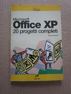 # MICROSOFT OFFICE XP / 20 PROGETTI COMPLETI - MASTER EDIZIONI - Informatica