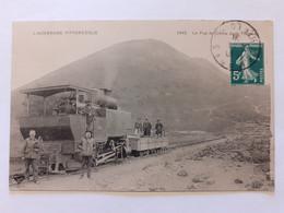 L'AUVERGNE PITTORESQUE - Le Puy De Dôme Et Le Tramway - Auvergne