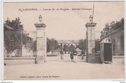 LIBOURNE CASERNE DU 15e DRAGONS QUARTIER LAMARQUE TBE MILITARIA - Libourne