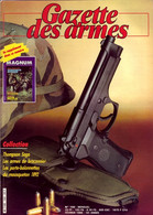 GAZETTE DES ARMES N° 150 Militaria Armes Braconnier , Thompson Saga , Sabre 1781 Dragons , Lames Chargeurs Mauser - Francese