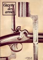 GAZETTE DES ARMES N° 48 Militaria Fusil Assaut Galil , Herstal 22 , Ancètre Dynamite Pétard , Fusils Doubles - Francese