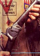 GAZETTE DES ARMES N° 31 Militaria Apparition Vélocipède Militaire , Carabines Sharps , Mitraillettes Et Bourguignottes - Francese