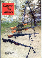 GAZETTE DES ARMES  N° 74 Militaria FM BAR  , Armes Samourais Pistolet Gendarmerie 1836 , Riot Gun Manufrance Cal 12 - Francese