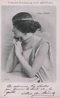 Artiste De Théâtre/Coll.Artistique Du Vin Désiles/CHOFFE/Cléo De MERODE/Danseuse/Modèle//Reutlinger/V 1905 DESI45 - Artistas