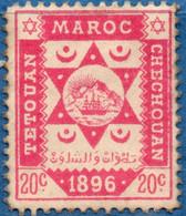 Maroc Poste Locale 1896 Tetouan à Chechouan 20 C M Part Gum, 2011.0215 Cherifiènne. Sherif's Mail - Sellos Locales