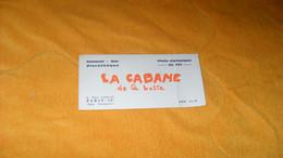 CARTE PUBLICITAIRE DATE ?..LA CABANE DE LA BUTTE CABARET BAR DISCOTHEQUE..PARIS 18e - Advertising