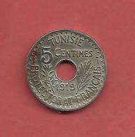 5 Centimes , TUNISIE , Nickel- Bronze , 1919 , N° KM # 242 - Colonies