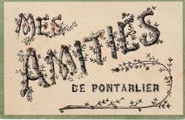 """PONTARLIER (Doubs) - 3 CPA """"Fantaisie"""" . Les 3 Cp Ont Circulé. Bon état. 3 Scan. - Pontarlier"""