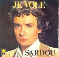 Michel Sardou – Je Vole / 8 Jours A El Paso - Andere - Franstalig
