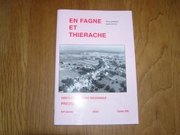 EN FAGNE ET THIERACHE N° 206 Régionalisme Pesche Russes Crash B 17 Macquenoise St Remy Guerre 40 45 Cerfontaine Forge - Belgio