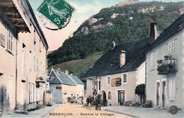 """BESANCON-BEURE (Doubs) - Le Village. Edition """"Globe Couleurs, (SFNGR)"""" . Circulée En 1908. Bon état. - Other Municipalities"""