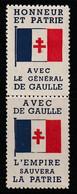 2 VIGNETTES - Honneur Et Patrie Avec Le Général De Gaulle L'empire Sauvera La Patrie. - Liberación