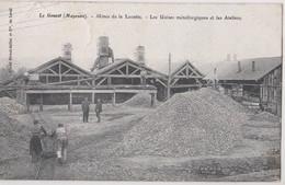 CPA Mines D'Or   Le Genest (53) Mines De La Lucette Les Usines Métallurgiques Et Les Ateliers    Cl Hamel Jallier - Industrie