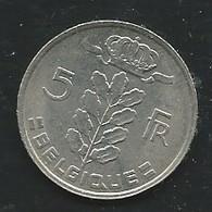Belgique Belgium 5 Francs 1978 Français   Laupi 13414 - 05. 5 Francs