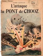 GUERRE 14-18-Fascicule-Collection Patrie-L'ATTAQUE DU PONT DE CHOOZ De G Spitzmuller N° 75-Frais D'envoi Pour La F 3.23 - 1900 - 1949
