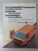 # ADVERTISING PUBBLICITA' VOLKSWAGEN TRANSPORTER TD 5 MARCE - 1986 -  OTTIMO - Werbung