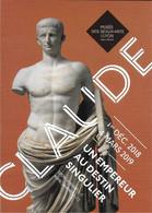 ÉVÉNEMENT MUSÉE DES BEAUX ARTS DE LYON CLAUDE  UN EMPEREUR AU DESTIN SINGULIER 2018 / 2019 DIFF. CART'COM ??? - Ausstellungen