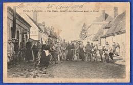 CPA 80 ROLLOT ( Somme) - Rue Haute - Départ Des Journeaux Pour Le Front - WWI - Other Municipalities