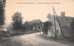FERRIERE LA VERRERIE - Route De Courtomer - Ecole De Filles - Otros Municipios