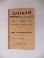 ANCIEN GUIDE - AUTOBUS PARIS & BANLIEUE - PLAN DU METROPOLITAIN En 5 COULEURS - Other