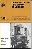 LES TRAMWAYS DE MULHOUSE Numéro Spécial  Revue  C F R U N° 162 1980/VI - Altri