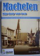 Boek MACHELEN Mijn Dorp Van Toen Nostalgische Terugblik Op Machelen Met Heel Veel Foto's Naast Vilvoorde Diegem - Sonstige
