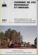 LES CHEMINS DE FER DES COTES DU NORD  Numéro Spécial  Revue CFRU N° 131 1975/V - Other