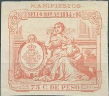Puerto Rico-Portorico, Spanish Revenue Stamps,1894-95 Manifiestos 75c.De Peso,Mint - Porto Rico