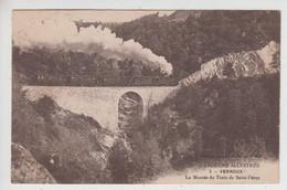 CPA Vernoux - La Montée Du Train De Saint-Péray (avec Train Sur Viaduc) - Vernoux