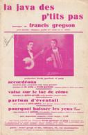 (DAVA)la Java Des P' Tits Pas  , FREDO GARDONI & PUIG ,  Musique FRANCIS GREGSON - Partitions Musicales Anciennes