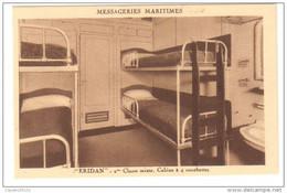 "MESSAGERIES MARITIMES    ""ERIDAN"" 2eme CLASSE MIXTE  CABINE A COUCHETTE - Steamers"